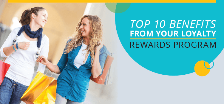 Top 10 benefits from a loyalty rewards program - Zinrelo - Cover Image