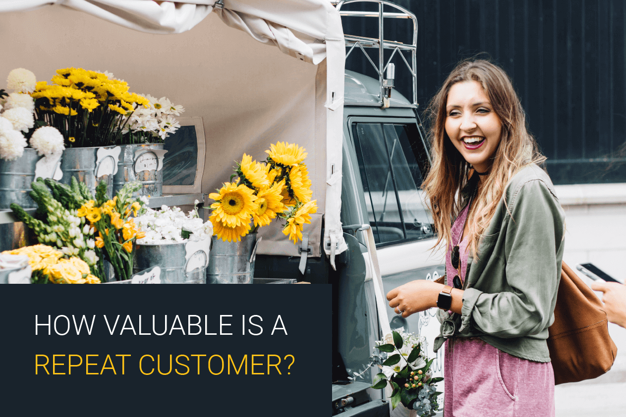 How Valuable Is A Repeat Customer ?